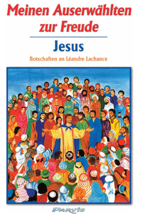 Meinen Auserwählten zur Freude, JESUS – Band 1