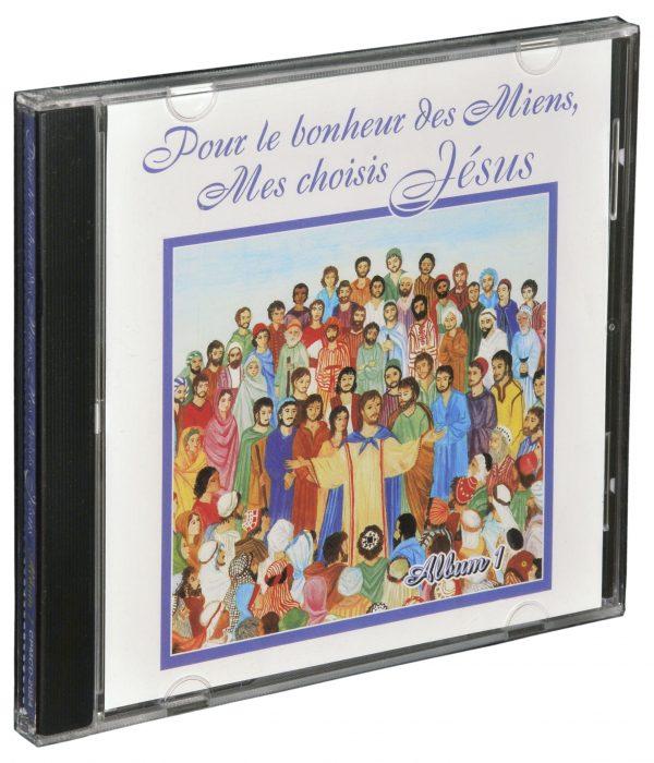 CD de chants #1 « Pour le Bonheur des Miens, Mes choisis – Jésus »