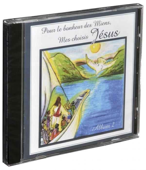 CD de chants #2 « Pour le Bonheur des Miens, Mes choisis – Jésus »